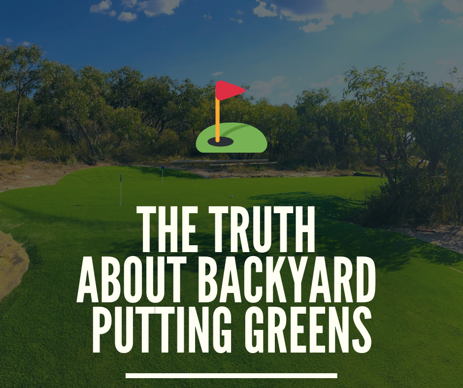 The Truth About Backyard Golf Greens